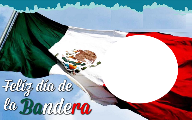 Feliz dia de la bandera mexicana marco 1 - Feliz dia de la bandera mexicana marco