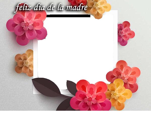 Feliz Dia De La Madre Mama Marcos Para Fotos - Feliz Dia De La Madre Mama Marcos Para Fotos